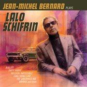 Jean-Michel Bernard plays Lalo Schifrin cover image