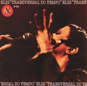 Transversal do tempo (live) cover image