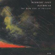 Daybreak - the Dark Side of Twilight