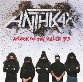 Attack Of The Killer B's (Explicit Version)