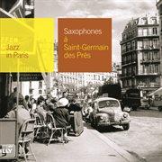 Saxophones A Saint Germain Des Pres