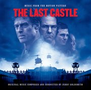 Music From the Motion Picture The Last Castle