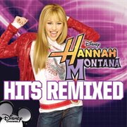 Hannah Montana Hits Remixed