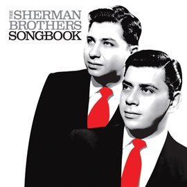 Cover image for The Sherman Brothers Songbook