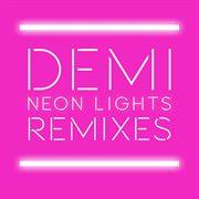 Neon lights remixes cover image