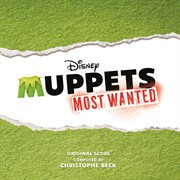 Muppets most wanted [soundtrack] cover image