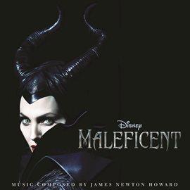 Maleficent (Original Motion Picture Soundtrack)