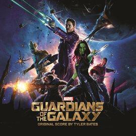 Guardians of the Galaxy (Original Score)