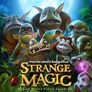 Strange magic: original motion picture soundtrack cover image