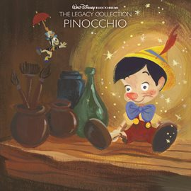 Cover image for Walt Disney Records The Legacy Collection: Pinocchio