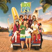 Teen Beach 2 (Original TV Movie Soundtrack) / Various Artists