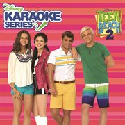 Disney Karaoke Series: Teen Beach 2