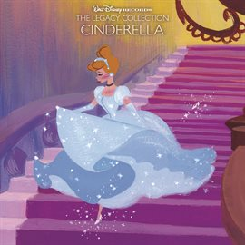 Cover image for Walt Disney Records The Legacy Collection: Cinderella