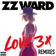 Love 3x Remixes
