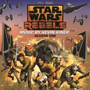 Star Wars Rebels: Season One (original Soundtrack)