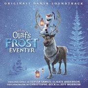 Olafs frost eventyr (originalt dansk soundtrack)