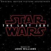 Star Wars : original motion picture soundtrack. The last Jedi cover image