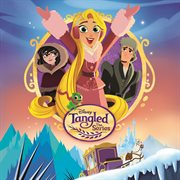 Tangled: the Series (music From the Tv Series)