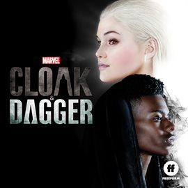 Cover image for Cloak & Dagger (Original Television Series Soundtrack)