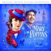 Mary poppins returns [original motion picture soundtrack] cover image