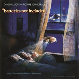 *Batteries Not Included (Original Motion Picture Soundtrack)