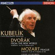 Mozart: Symphony No. 38 - Dvorak: Symphony No. 9