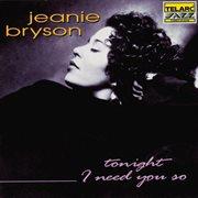 Tonight I Need You So