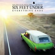 Six feet under : Everything ends. Volume two cover image