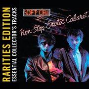 Non-stop Erotic Cabaret (rarities Edition)