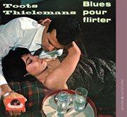Blues pour flirter cover image