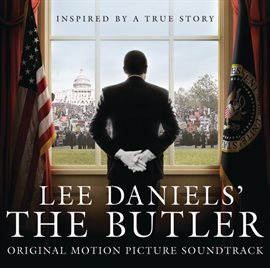 Lee Daniels' The Butler Original Motion Picture Soundtrack / Various Artists