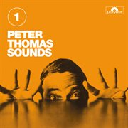 Peter Thomas Sounds (vol. 1)