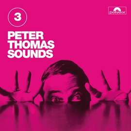 Cover image for Peter Thomas Sounds (Vol. 3)