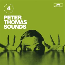 Cover image for Peter Thomas Sounds (Vol. 4)