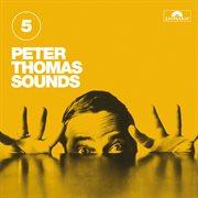 Peter Thomas Sounds (vol. 5)