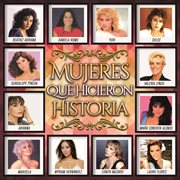 Mujeres que hicieron historia