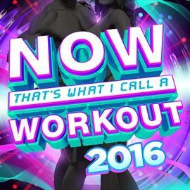 NOW That's What I Call A Workout 2016 (music)