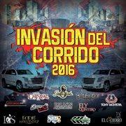 Invasión del corrido 2016