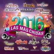 Las ms̀ chidas 2016