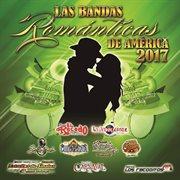 Las bandas románticas de américa 2017 cover image