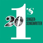 20 #1's: singer-songwriters cover image