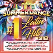 Summer dance #1 Latin hits 2018