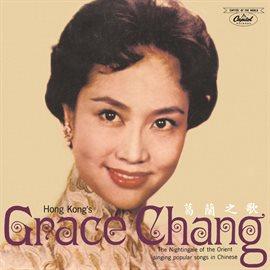 Cover image for Hong Kong's Grace Chang Ge Lan Zhi Ge