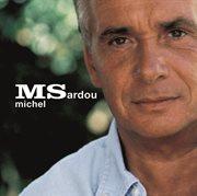 MS : Michel Sardou cover image