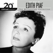 Best of Edith Piaf - 20th Century Masters