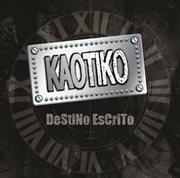 Kaotiko (destino Escrito)