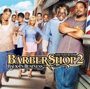 Barbershop 2 (back in Business) (edited Version)
