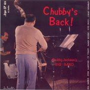 Chubby's Back