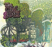 The Old Soul (international Version)