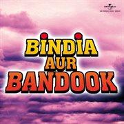 Bindia Aur Bandook (ost)